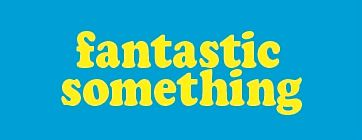 logo2l_fantastic_something_yellow.jpg