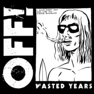 Off! wasted