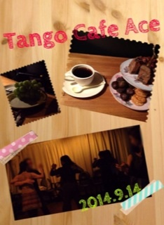 2014_9_14 Tango Cafe Ace