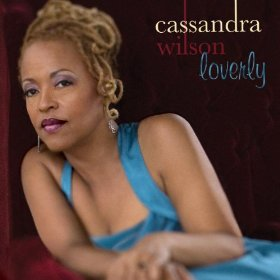Cassandra Wilson(Lover, Come Back to Me)