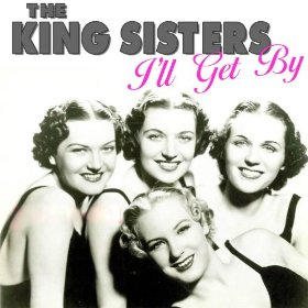 The King Sisters(Saturday Night (Is the Loneliest Night of the Week))