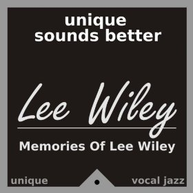 Lee Wiley(Do You Know What It Means to Miss New Orleans)