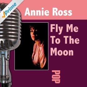 Annie Ross(Fly Me to the Moon)