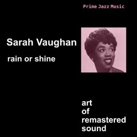 Sarah Vaughan(Come Rain or Come Shine)