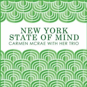 Carmen McRae and Her Trio(New York State of Mind)
