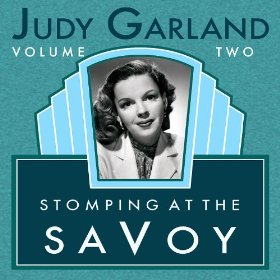 Judy Garland(Stompin' at the Savoy)