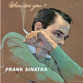 Frank Sinatra(There's No You)