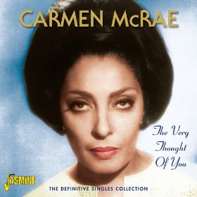 Carmen McRae(The Very Thought of You)