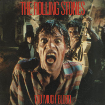 DG_ROLLING STONES_TOO MUCH BLOOD_201409