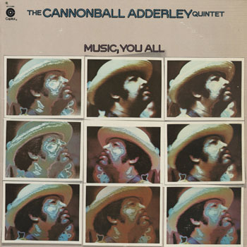 JZ_CANNONBALL ADDERLEY QUINTET_MUSIC YOU ALL_201409