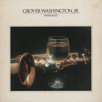 JZ_GROVER WASHINGTON JR_WINELIGHT_201409