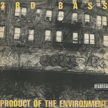 HH_3RD BASS_PRODUCT OF THE ENVIRONMENT_201409