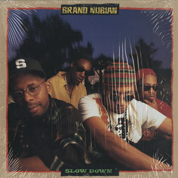 HH_BRAND NUBIAN_SLOW DOWN_201409
