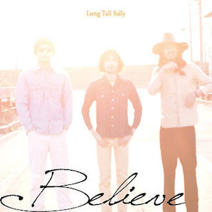 LONG TALL SALLY「BELIEVE」