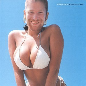 APHEX TWIN「WINDOWLICKER」