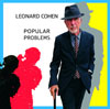 Popular Problems / Leonard Cohen